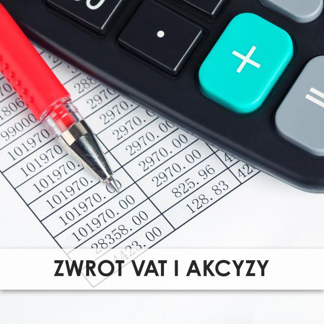 Zwrot VAT i Akcyzy